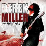 Derek Miller - Dirty Looks