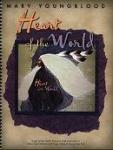 """Heart of the World by Mary Youngblood"""""""