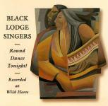 Black Lodge Singers - Round Dance Tonight!