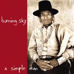 Burning Sky - a simple man