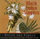 Black Lodge Singers - Enter The Circle (Live At Coeur D´Alene)