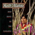 Keith Mahone - Bird Songs Of The Hualapai