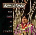Keith Mahone - Bird Songs Of The Hualapai