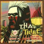 Tha Tribe - Best of Both Worlds, World Two