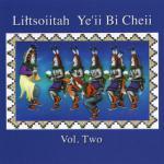 LILTSOIITAH YE'II BI CHEII - Vol. Two