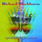 Richard Blackhorse - Spiritual Expressions