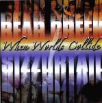 Bear Creek & Sizzortail – When World's Collide