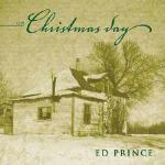 ED PRINCE - On Christmas Day