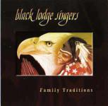 Black Lodge Singers - Family Traditions