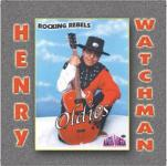 Henry Watchman - Rocking Rebels