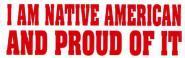 Aufkleber - I Am Native American...