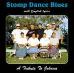 Stomp Dance Blues — A Tribute To Johnna (with English lyrics)