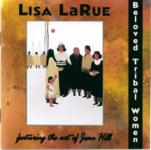 Lisa LaRue - Beloved Tribal Women