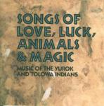Songs of Love, Luck, Animals and Magic