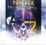 Tom Bee - Reveal His Glory