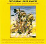 Cathedral Lake Singers - Pow-Wow Songs