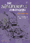 Die Siegelwelt Chroniken Band 2 - Der Auftrag