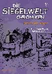 Die Siegelwelt Chroniken Band 3 - Nichts als Ärger