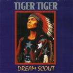 Tiger Tiger - Dream Scout