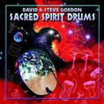 David & Steve Gordon - Sacred Spirit Drums