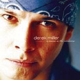 Derek Miller - Music Is The Medicine