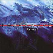 Longhouse - EnchanteD