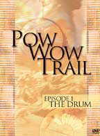 Pow wow Trail Episode 01 The Drum DVD