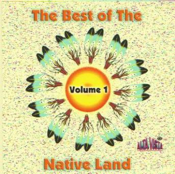 The Best Of The Native Land - Volume 1