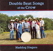 Maddog Singers - Double Beat Songs Of The Crow