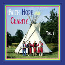 Faith, Hope, and Charity – Vol. 2