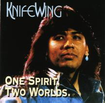 KnifeWing - One Spirit Two Worlds