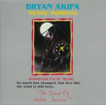 Bryan Akipa - Mystic Moments