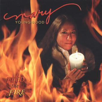 Mary Youngblood - Feed the Fire
