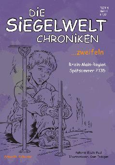 Die Siegelwelt Chroniken Band 1 - ... zweifeln