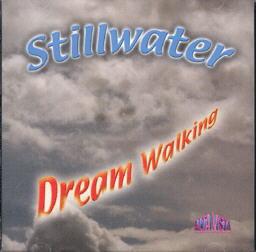 Stillwater Band - Dream Walking