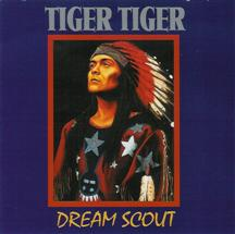 Tiger Tiger - Dream Scout