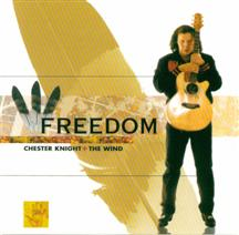 Chester Knight + The Wind - Freedom
