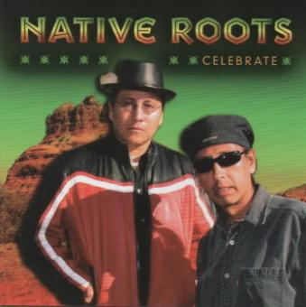 Native Roots - Celebrate