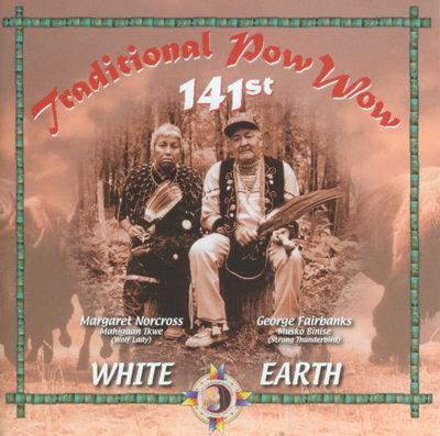 WHITE EARTH POW WOW - 141ST TRADITIONAL POW WOW