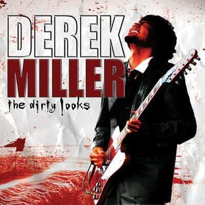 Derek Miller - Dirty Looks