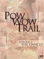 Pow wow Trail Episode 03 The Dances DVD