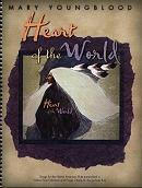Heart of the World by Mary Youngblood""
