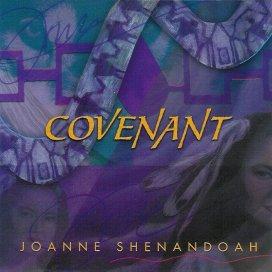 Joanne Shenandoah - Covenant