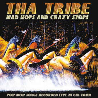 Tha Tribe - MAD HOPS AND CRAZY STOPS