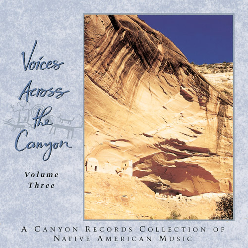 Voices Across the Canyon - Vol. 3