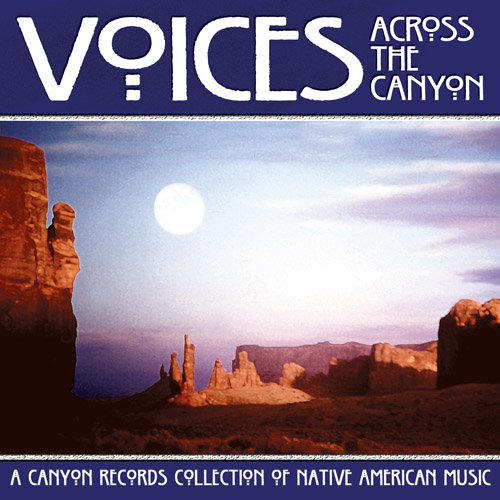 Voices Across the Canyon - Vol. 6