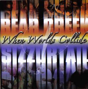 Bear Creek & Sizzortail – When World's Collide