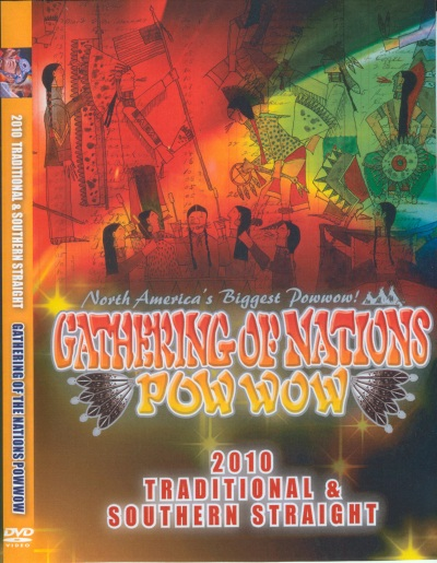 DVD Gathering of Nations 2010 - Traditional & Southern Straight