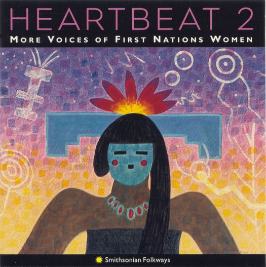 Heartbeat 2: More Voices of First Nations Women