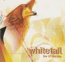 Whitetail - live @ Hinckley